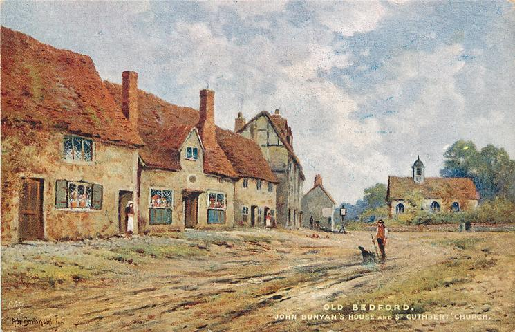 OLD BEDFORD JOHN BUNYAN'S HOUSE AND ST. CUTHBERT CHURCH