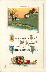 I WISH YOU A GOOD OLD FASHIONED THANKSGIVING DAY