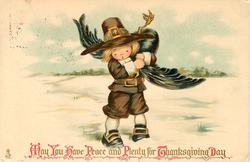 MAY YOU HAVE PEACE AND PLENTY FOR THANKSGIVING DAY  boy carrying turkey