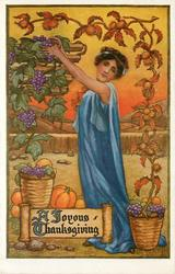 A JOYOUS THANKSGIVING  woman in blue, facing left, outstretched left arm picks grapes