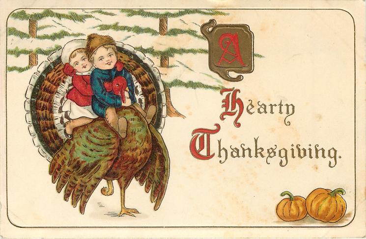 HEARTY THANKSGIVING  children riding turkey