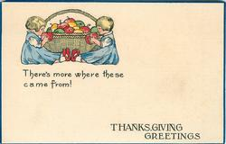 THANKSGIVING GREETINGS  THERE'S MORE WHERE THESE CAME FROM  two girls eating apples