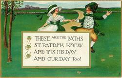 THESE ARE THE PATHS ST. PATRICK KNEW AND THIS HIS DAY AND OUR DAY TOO!  couple hold hands & dance