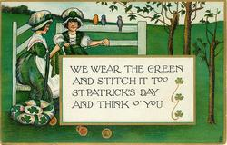 WE WEAR THE GREEN AND STITCH IT TOO, ST. PATRICK'S DAY AND THINK O' YOU  two girls weave