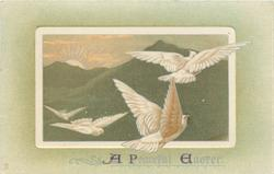 A PEACEFUL EASTER  four doves fly, quarter of sun over mountains
