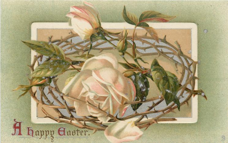 A HAPPY EASTER  crown of thorns with white/pink roses in middle
