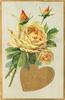 VALENTINE GREETINGS  in gilt heart below yellow roses