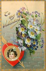TO MY VALENTINE  insert of girls face in gilt & red heart, arrow, violet flowers with yellow centres above