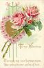 TO MY VALENTINE  O'ER ROSES MAY YOUR FOOTSTEPS MOVE, YOUR SMILES BE EVER SMILES OF LOVE  pink roses & gilt heart