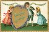VALENTINE GREETINGS in front of gilt heart, bordered by violet flowers, 3 children
