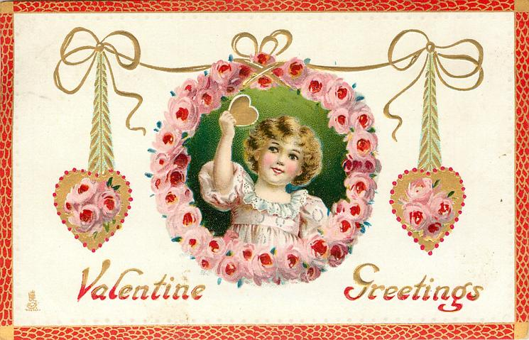 VALENTINE GREETINGS  girl in insert ringed by pink peonies holds gilt heart