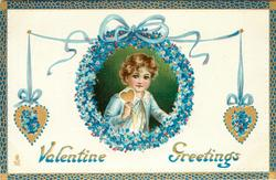 VALENTINE GREETINGS  boy in insert ringed by blue forget-me-nots holds gilt heart