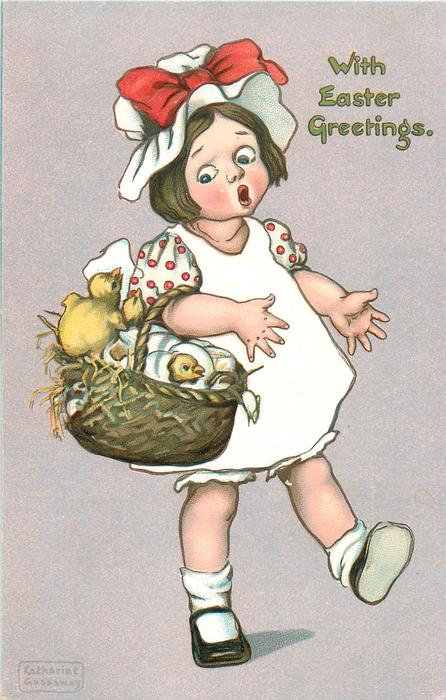 WITH EASTER GREETINGS  girl walks with basket of eggs & hatching chicks