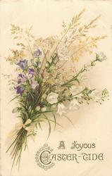 A JOYOUS EASTER-TIDE  bunch of purple & white harebells & grasses