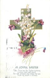 A JOYFUL EASTER  lilies-of-the-valley & violets before green cross