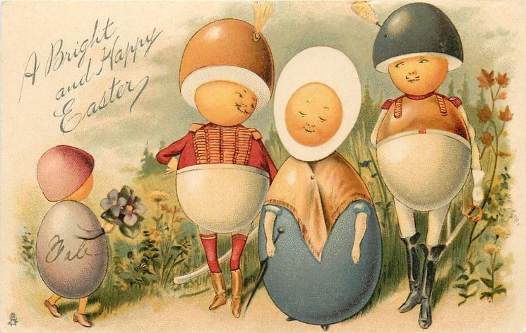 A BRIGHT AND HAPPY EASTER  four Egg-People, Egg-Child brings violets to Egg-Mother, Egg-Men on either side of her