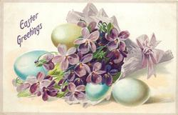 EASTER GREETINGS  violet wrapped bouquet of purple violets, two blue & two olive eggs