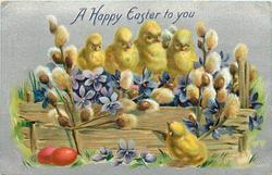 A HAPPY EASTER TO YOU  five chicks, four chicks sit on fence, one below, two red eggs left