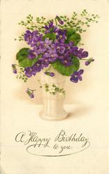 A HAPPY BIRTHDAY TO YOU  vase of violets