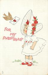 FOR MY SWEETHEART  girl in red & white clothes with sun-bonnet looks up at bird delivering valentine