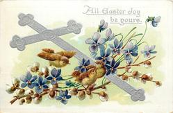 ALL EASTER JOY BE YOURS  cross slants to left, three brown wrens to left of cross, violets
