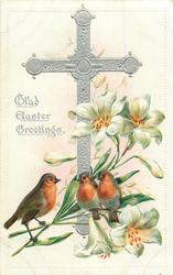 GLAD EASTER GREETINGS  three robins, one left of cross, two to right of cross, lilies