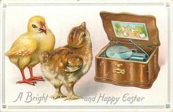 A BRIGHT AND HAPPY EASTER  two chicks listen to old style musical box