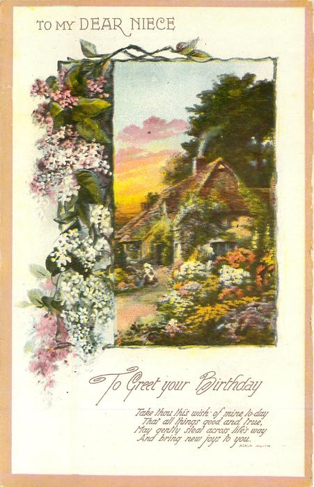 TO MY DEAR NIECE  TO GREET YOUR BIRTHDAY cottage & flowers