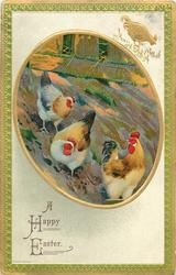 A HAPPY EASTER  oval inset of two white/ brown hens and rooster on a slope, green/gilt border
