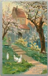 A HAPPY EASTER TO YOU  three chickens lower left, path with stairs leads to house behind