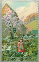 LOVING EASTER GREETINGS  girl with doll standing in flowers, tree in bloom behind, then house