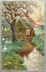 TO WISH YOU A HAPPY EASTER  creek leads from waterwheel mill, four white ducks left