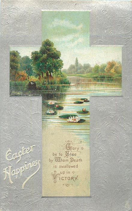EASTER HAPPINESS  cross inset of rural scene with water lilies