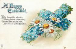 A HAPPY EASTERTIDE  forget-me-nots & daisies