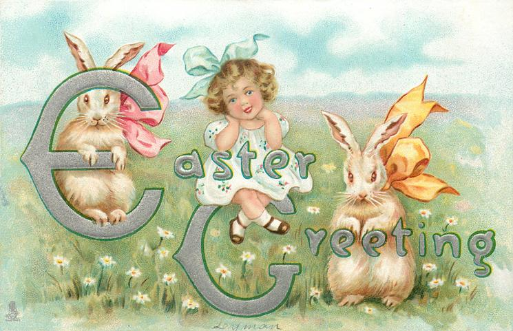 EASTER GREETING  girl sits in field with a rabbit on each side bows on rabbits necks