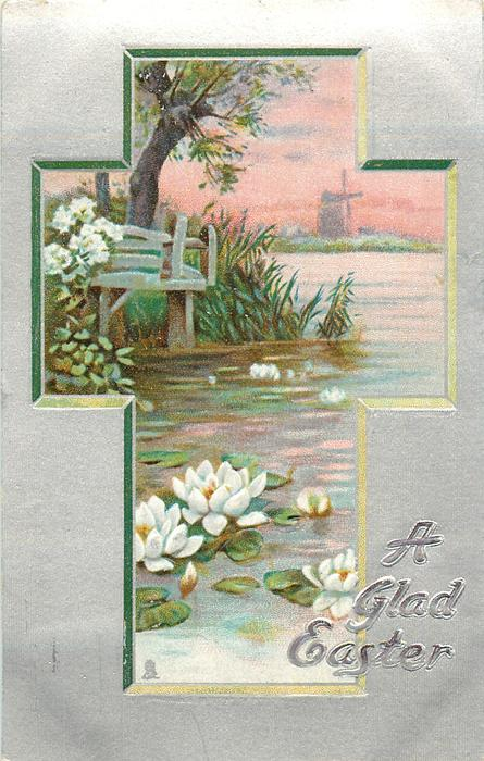 A GLAD EASTER  rural inset, water lilies, windmill in background