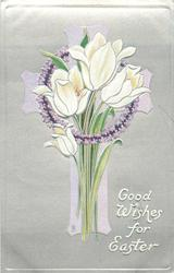 GOOD WISHES FOR EASTER  white tulips