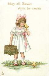 MAY ALL EASTER JOYS BE YOURS  girl with wicker cage, two chicks