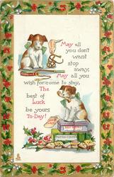 MAY ALL YOU...BE YOURS TO-DAY!  two dogs getting presents from Santa Claus