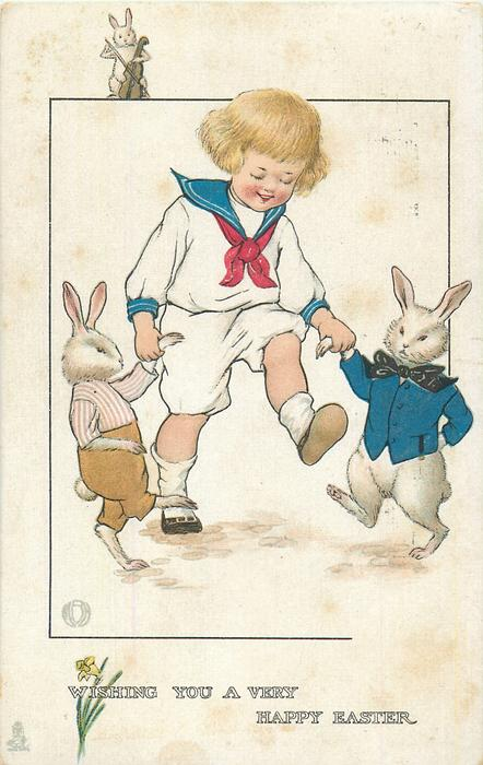 WISHING YOU A VERY HAPPY EASTER  boy dances with two dressed rabbits