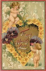 TO MY HEART'S LOVE  cupids above & below gilt heart bordered by primroses & three pansies