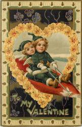 TO MY VALENTINE  two cupids in green ride red heart through heart shaped insert of yellow flowers
