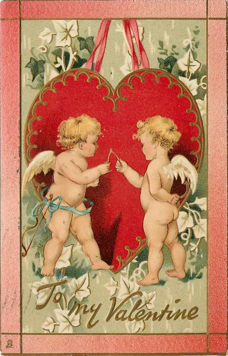 TO MY VALENTINE  two cupids pull wish bone in front of huge red heart