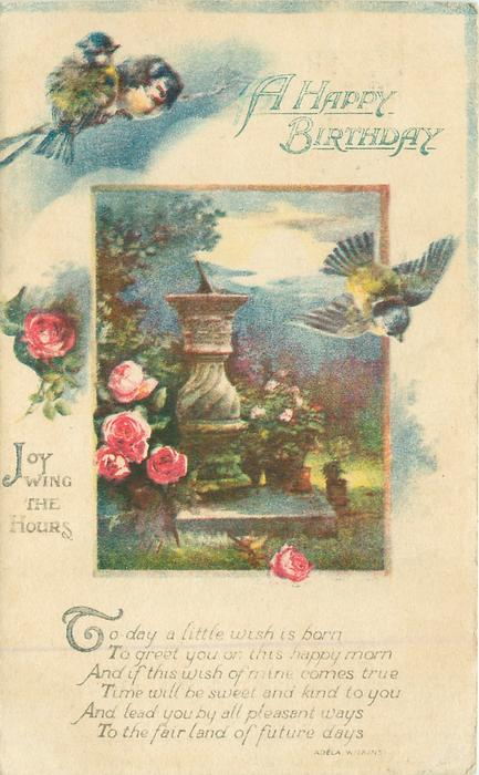 A HAPPY BIRTHDAY  JOY WING THE HOURS inset sundial, bluebirds above, red roses below