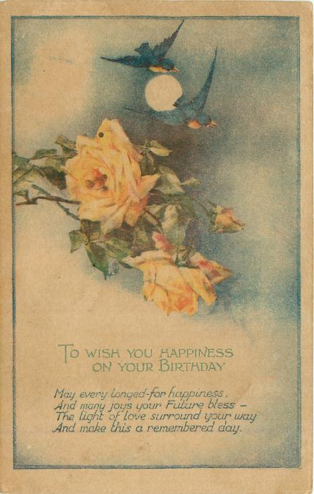 TO WISH YOU HAPPINESS ON YOUR BIRTHDAY  bluebirds & moon above roses