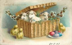 A HAPPY EASTERTIDE  three sheep and pussy-willow  in basket chicks & Easter eggs below