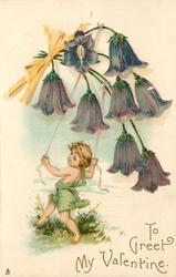 TO GREET MY VALENTINE  cupid dances with ribbons tied to purple harebells above