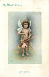 MY HEART'S DEAREST  LOVE'S SENTINEL  cupid keeps watch with arrow ready in bow