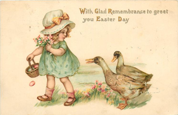 WITH GLAD REMEMBRANCE TO GREET YOU EASTER DAY  child threatened by two ducks
