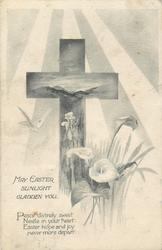 MAY EASTER SUNLIGHT GLADDEN YOU  cross & lilies